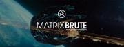 Le MatrixBrute traverse l'univers avec Valérian