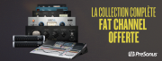 PreSonus vous offre la collection Fat Channel