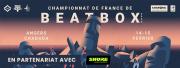 Shure x Championnat de France de Beatbox
