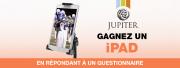 Gagnez un iPad avec Jupiter !