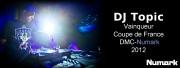 Coupe de France DMC-Numark : victoire de DJ Topic