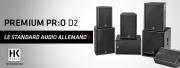 Premium PR:O D2 : le nouveau standard HK Audio
