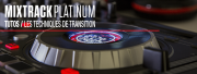 TUTOS : Vos transitions sur le Mixtrack Platinum