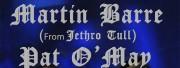 MARTIN BARRE & PAT O'MAY : THE MEETING TOUR