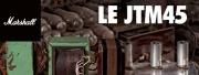 Marshall : toute l'histoire du célèbre ampli JTM45