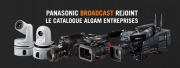 Arrivée du Broadcast Panasonic dans le catalogue