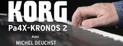 Les pa4X et Kronos 2 en démo par Michel Deuchst