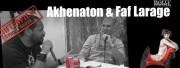 Akhenaton & Faf Larage