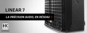 Les LINEAR 7 HK Audio s'annoncent en réseau