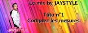 Le Mix by Jaystyle Part 1