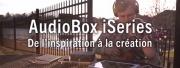 AUDIOBOX IONE : De l'inspiration à la création
