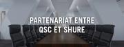 Nouveau partenariat entre Shure et QSC