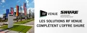 Les produits RF Venue rejoignent l'offre Shure