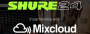 Shure x Mixcloud : le partenariat Shure24