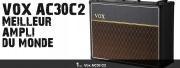 Le VOX AC30C2 élu meilleur ampli du monde !