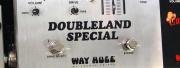 La pédale Way Huge Doubleland Special Overdrive
